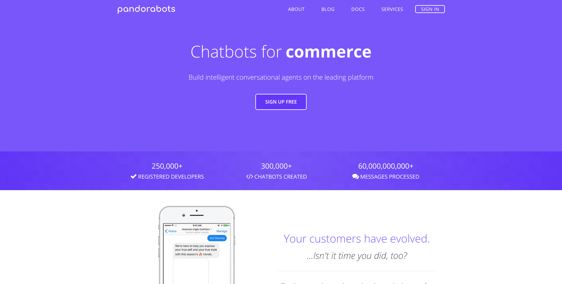 chatbot development company - This platform for chatbots is the oldest and largest one. Currently, it powers over 300 000 chatbots.