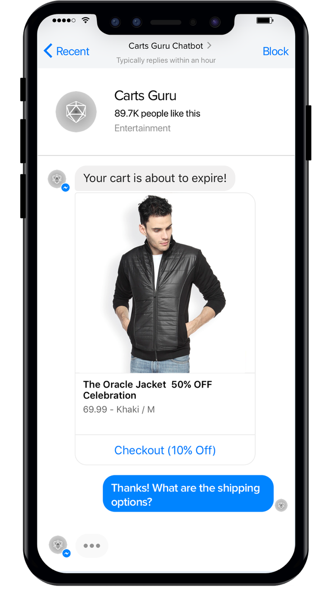 ecommerce chatbot statistics - If a customer added some products to the shopping cart and then left your online shop without finishing the checkout, a chatbot reminds him about uncompleted purchases on the Facebook Messenger.