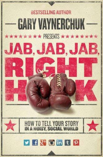 Best books for learning e-commerce marketing  Jab, Jab, Jab, Right Hook: How to Tell Your Story in a Noisy Social World