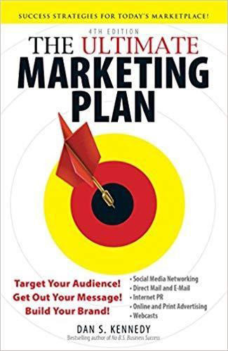 Best books for learning e-commerce marketing The Ultimate Marketing Plan: Target Your Audience! Get Out Your Message! Build Your Brand!