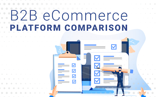 b2b ecommerce platform comparsion