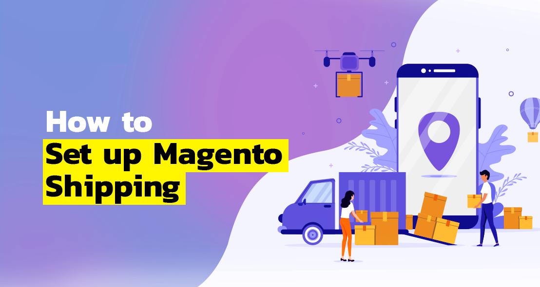 Best Magento shipping integration